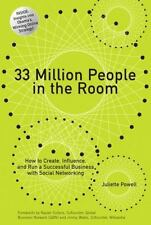 33 Million People in the Room: How to Create, Influence, and Run a Successful ..