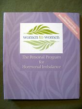 WOMEN TO WOMEN: THE PERSONAL PROGRAM FOR HORMONAL IMBALANCE (2008, HC SPIRAL)