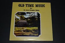 Old Time Music By: Dr. Irene Douglas Waldo - Private Press - FAST SHIPPING!!