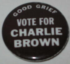 "Peanuts ""Good Grief Vote for Charlie Brown"" Pin 1.25"""