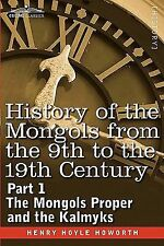 History of the Mongols from the 9th to the 19th Century Pt. 1 : The Mongols...