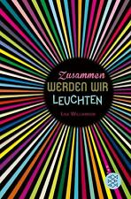 Zusammen werden wir leuchten von Lisa Williamson (2015, Taschenbuch), UNGELESEN