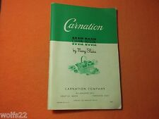 VINTAGE 1945 CARNATION Cook Book by Mary Blake