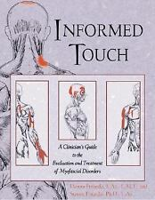 Informed Touch : A Clinician's Guide to the Evaluation and Treatment of Myofasci