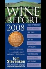 Wine Report 2008 Tom Stevenson Hot Tips Bargains Investment New Finds Inside $15