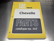 "CHEVELLE MASTER PARTS CATALOG 64-66 ""March 66 printing"""