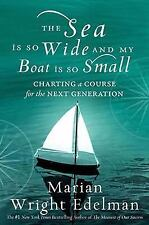 The Sea Is So Wide and My Boat Is So Small: Charting a Course for the Next Gener