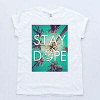 Stay Dope Tee Hipster Sk8 Youth Swag Hype Trill Palm Beach LA Summer T-shirt