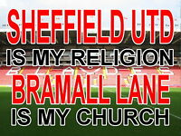 Sheffield United is my Religion Bramall Lane is my Church Metal Sign (Aluminium)