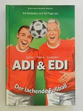 Adi Niederkorn Edi Finger Adi und Edi Der lachende Fußball