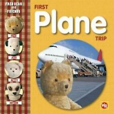 Fred Bear and Friends: First Plane Trip