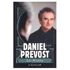 Les Pensées - Daniel Prévost / Livre - FE02