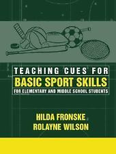Teaching Cues for Basic Sport Skills for Elementary and Middle School Students,
