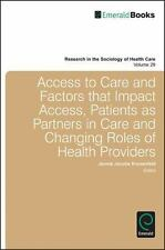 Research in the Sociology of Health Care: Access to Care and Factors That...