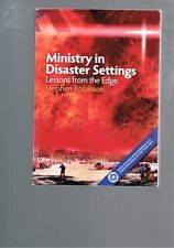 Ministry in Disaster Settings: Lessons from the Edge by Stephen George...