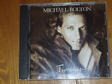MICHAEL BOLTON *CD ' TIMELESS THE CLASSICS '  1992 EXC