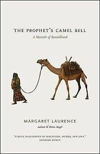 The Prophet's Camel Bell : A Memoir of Somaliland by Margaret Laurence (2011,...