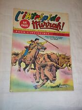 "REVUE BD ""L INTREPIDE - HURRAH no 537"" (1960) ROCK L INVINCIBLE"