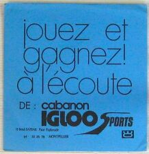Cabanon Igloo Sports 45 tours Publicitaire