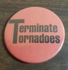 Vintage New Philadelphia Quakers Dover Tornados TERMINATE TORNADOES Button Pin