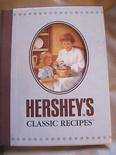 Hershey' s Classic Recipes (2000, Hardcover) First Printing
