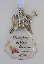 wD Daughter my life is blessed  Faith & Flowers ANGEL ORNAMENT car charm Ganz