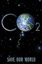 POSTER Save Our World CO2 (Carbon Dioxide)