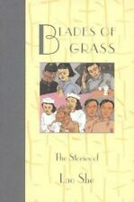 Blades of Grass: The Stories of Lao She (Fiction from Modern China)