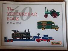Matchbox Yesteryear~THE YESTERYEAR BOOK~1956-1996 40th ANNIV. EDITION SOFT COVER