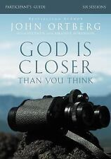 NEW - God Is Closer Than You Think Participant's Guide by Ortberg, John