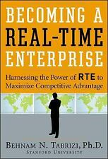 Becoming a Real-Time Enterprise: Harnessing the Power of RTE to Maximize Compet