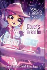 Star Darlings: Star Darlings Clover's Parent Fix 11 by Shana Muldoon Zappa...