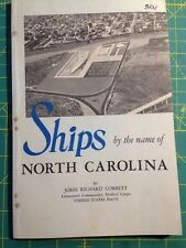 Ships by the Name of North Carolina John Richard Corbett US Navy 1962