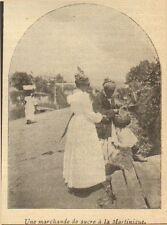 MARTINIQUE UNE MARCHANDE DE SUCRE IMAGE PRINT 1902