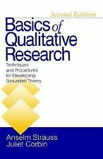 Basics of Qualitative Research: Techniques and Procedures for Developing Grounde