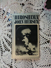 1981 PB Book Hiroshima John Hersey Unforgettable Historical Account for Humanity