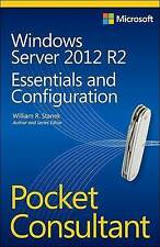 Windows Server 2012 R2 Pocket Consultant: Essentials & Configuration by...