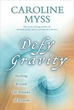 Defy Gravity: Healing Beyond the Bounds of Reason-ExLibrary