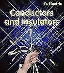 Conductors and Insulators by Chris Oxlade (2012, Paperback)
