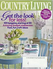 Country Living Magazine Vol. 33 No. 4 April 2010