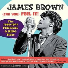 (Can You) Feel It-The 1959-62 Federal & King Sides - James Brown (2015, CD NEUF)