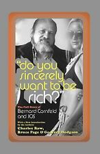 Library of Larceny: Do You Sincerely Want to Be Rich? : The Full Story of...