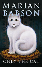 Marian Babson Only the Cat Very Good Book