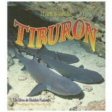 El Ciclo de Vida del Tiburon by John Crossingham and Bobbie Kalman (2007,...