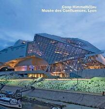 Coop Himmelb(l)au, Musée des Confluences, Lyon : Opus 79 (2016, Hardcover)