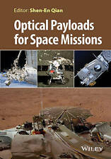 Optical Payloads for Space Missions, Shen–En Qian