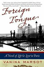 Foreign Tongue: A Novel of Life and Love in Paris-ExLibrary