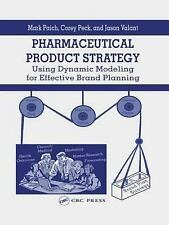Pharmaceutical Product Strategy: Using Dynamic Modeling for Effective Brand Plan