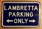 LAMBRETTA PARKING ONLY Embossed Steel Parking Sign - Dark Blue