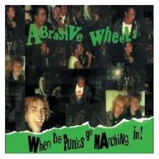 Abrasive Wheels When The Punks Go Marching In CD+Bonus Tracks NEW SEALED Punk Oi